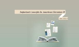 American Lit. II Key Concepts