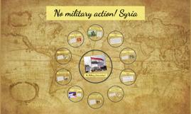 Copy of No war with Syria
