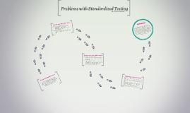 Problems with Standardized Testing