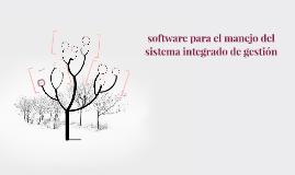 software para el manejo del sistema integrado de gestión