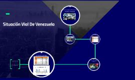 Copy of Situación Vial De Venezuela