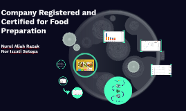 Copy of Company Registered and Certified for Food Preparation