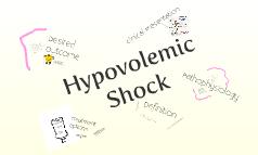 Copy of Hypovolemic Shock