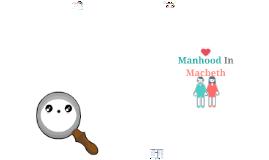 Manhood In Macbeth