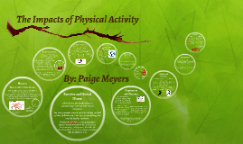 Physical Activity and the Body