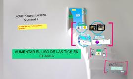 Copy of CÓMO AUMENTAR EL USO DE LAS TIC EN EL AULA