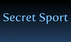 Secret sport