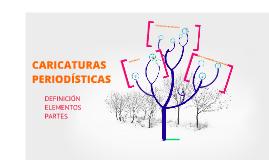 Copy of CARICATURAS PERIODÍSTICAS
