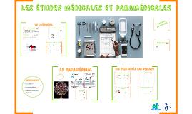 Les études médicales , paramédicales
