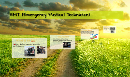 EMT (Emergency Medical Technician)