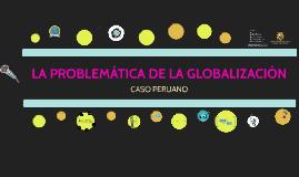 Globalización - PROBLEMATICA