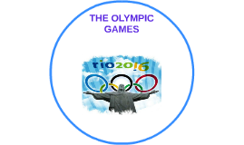 THE OLYMPIC GAMES