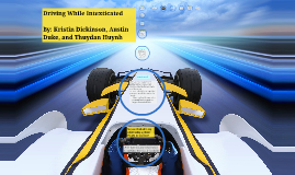 Driving While Intexticated