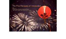 The Five Elements of Amsterdam