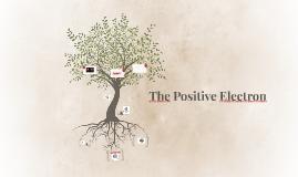 The Positive Electron