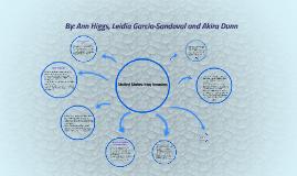 By: Ann Higgs, Leidia Garcia-Sandoval and Akira Dunn