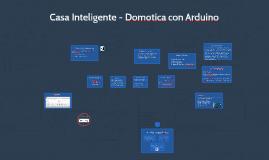 Copy of Smart House - Domotica & Arduino