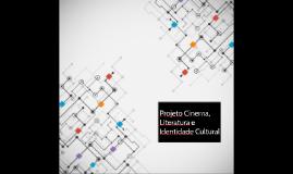 Projeto Cinema, Literatura e Identidade Cultural