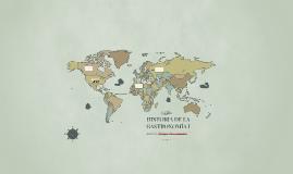 HISTORIA DE LA GASTRONOMÍA I