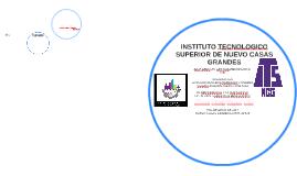 INSTITUTO TECNOLOGICO SUPERIOR DE NUEVO CASAS GRANDES