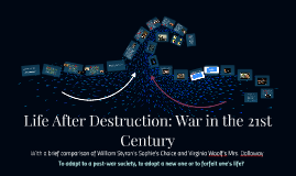 Life After Destruction: War in the 21st Century