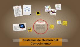 Sistemas de Gestión del Conocimiento