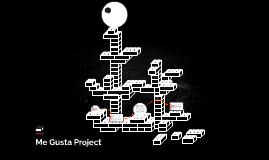 Me Gusta Project