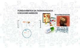 TecEnf FUNDAMENTOS DA FARMACOLOGIA E SEUS MECANISMOS