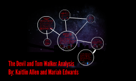 the devil and tom walker analysis by kaitlin allen on prezi