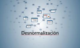 Copy of Desnormalización