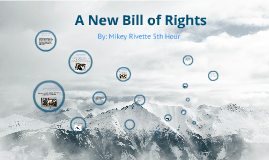 Copy of A New Bill Of Rights