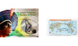Povos indígenas e a história do Brasil