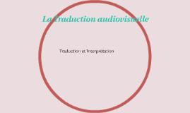 La Traduction audiovisuelle
