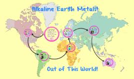 Alkaline Earth Metals!