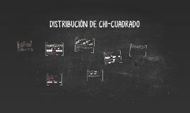 DISTRIBUCIÓN DE CHI-CUADRADO