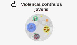Violência contra os jovens