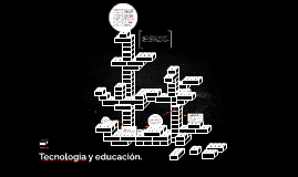 Tecnologia y educación.
