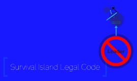 Survivor Island Legal Code