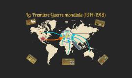 Dossier 5 : La Première Guerre mondiale ( 1914-1918)