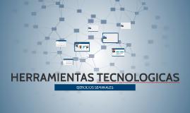 HERRAMIENTAS TECNOLOGICAS