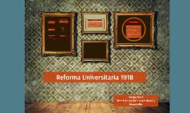 Copy of Reforma Universitaria 1918