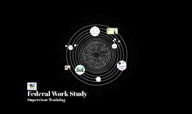 Federal Work Study Supervisor Training