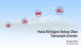 Hava Kirliligine Sebep Olan Teknolojik Ürünler