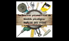 Aula 04 [2018.1] Pesquisa III - UFAL  -  ANÁLISE DOS ITENS  [Prof. Leogildo Alves]