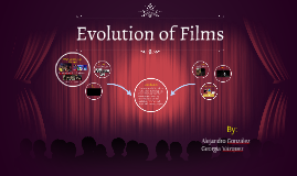 Evolution of Films
