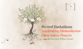 Beyond Hackathons