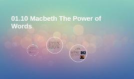 01.10 Macbeth The Power of Words