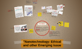 """Nanotechnology: ethical and other Emerging issue"