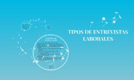 TIPOS DE ENTREVISTAS LABORALES