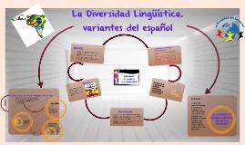 Copy of Copy of La Diversidad Lingüística